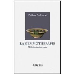 La gemmothérapie , Médecine des bourgeons. Ph.Andrianne Ed. Amyris (Jusqu'à épuisement du stock)